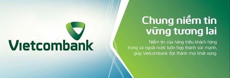 Vay tín chấp ngân hàng Vietcombank được nhiều người tin tưởng