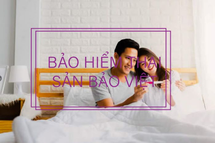 Bảo hiểm thai sản Bảo Việt